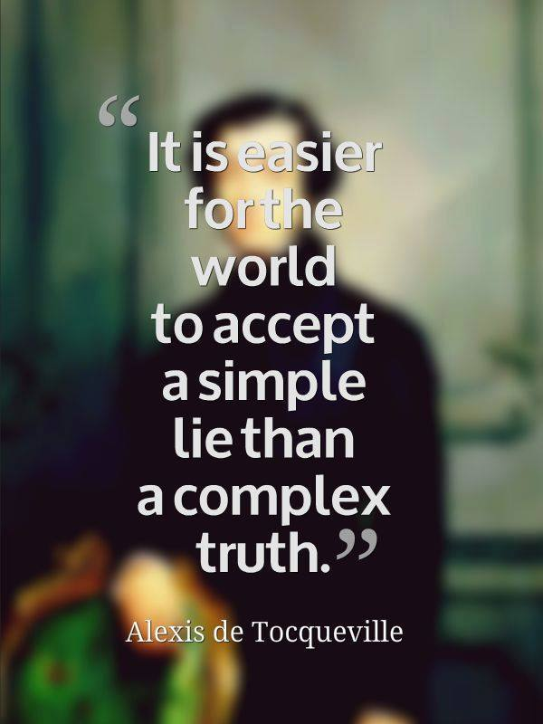 Tocqueville simple lies and complex truths
