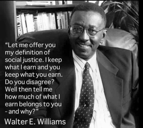 Walter Williams on true social justice