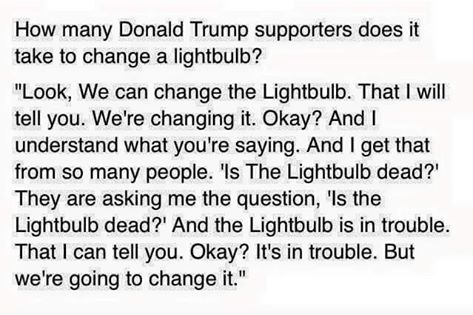 Trump supporters change light bulb