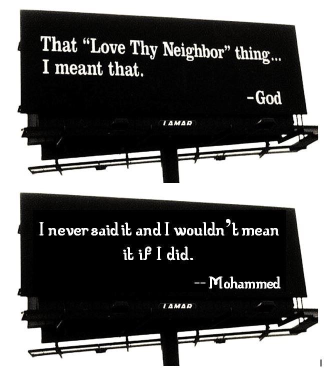 God and Mohammed on loving thy neighbor