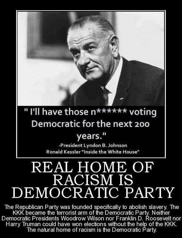 Democrats racists LBJ quotation