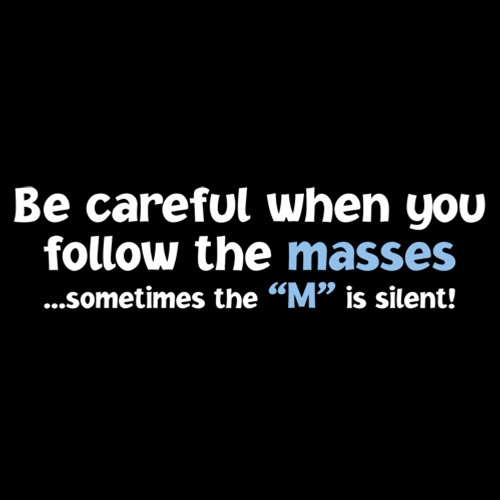 Wisdom m in masses can be silent