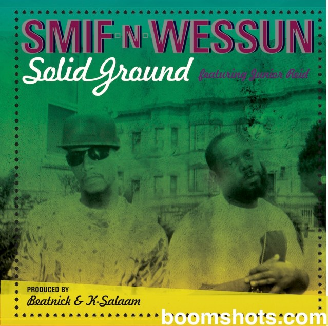 "WATCH THIS: Smif N Wessun ft Junior Reid ""Solid Ground"" Official Music Video"