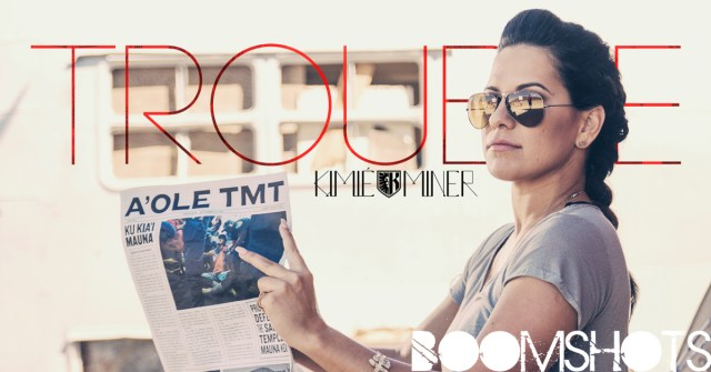 """WATCH THIS: Kimié Miner """"Trouble"""" Official Music Video PREMIERE"""