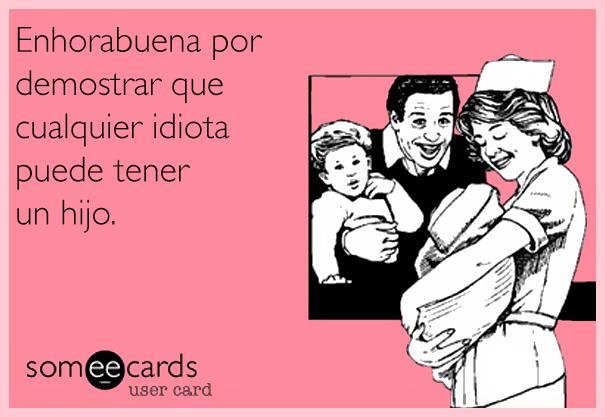 divertidas-tarjetas-paternidad-someecards-9