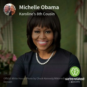 Michelle Obama - 8th cousins via Ann Wood (1734-1809... this is my Sims family line.