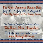 Great American Boxing Bash Windham NH Castleton tickets event July August