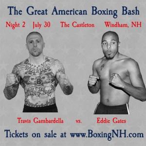 Boxing Windham NH July 30 tickets event Castleton Great American Boxing Bash James Perkins Travis Gambardella Nate Balakin Kam Arnold Gabriel Morales James Perkins Kyle Cusick