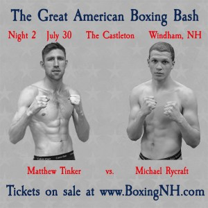 Boxing July 30 Windham NH Castleton fight tickets event Derry Londonderry