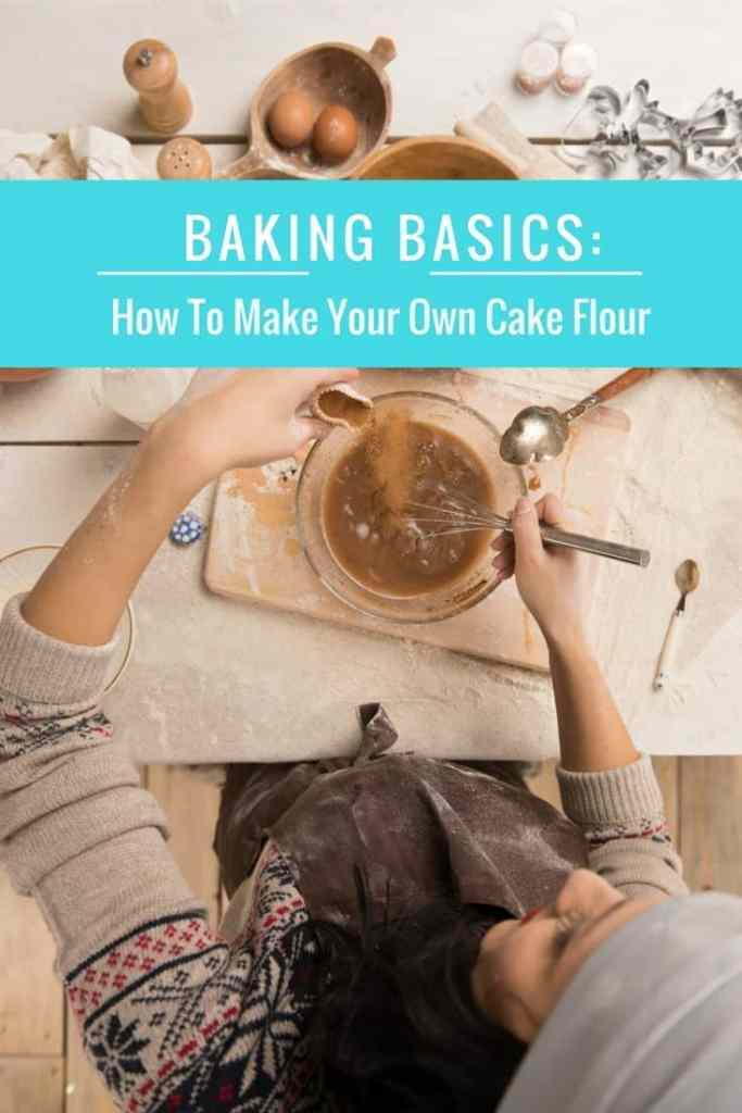 how to make your own cake flour