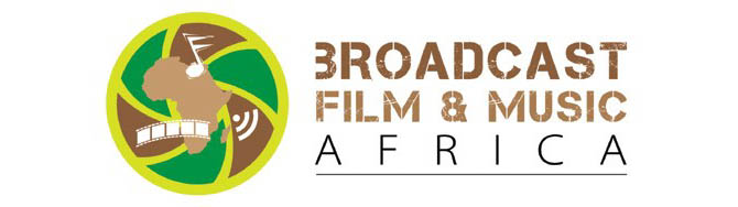 Broadcast Film & Music Africa Conference Explores New Frontiers This Year
