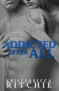 Addicted After All