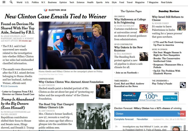 How big a deal is this Clinton emails story? Well, years ago when I was a front-page editor I had occasion to study the front pages of major papers across the country, and I concluded the NYT had THE most exquisite, nuanced sense of how important a story was, and how to play it. Most days, the NYT's Web lede is confined to one column. Here's how they played this.