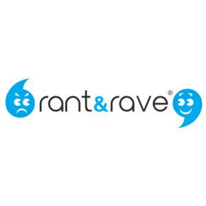Rant & Rave