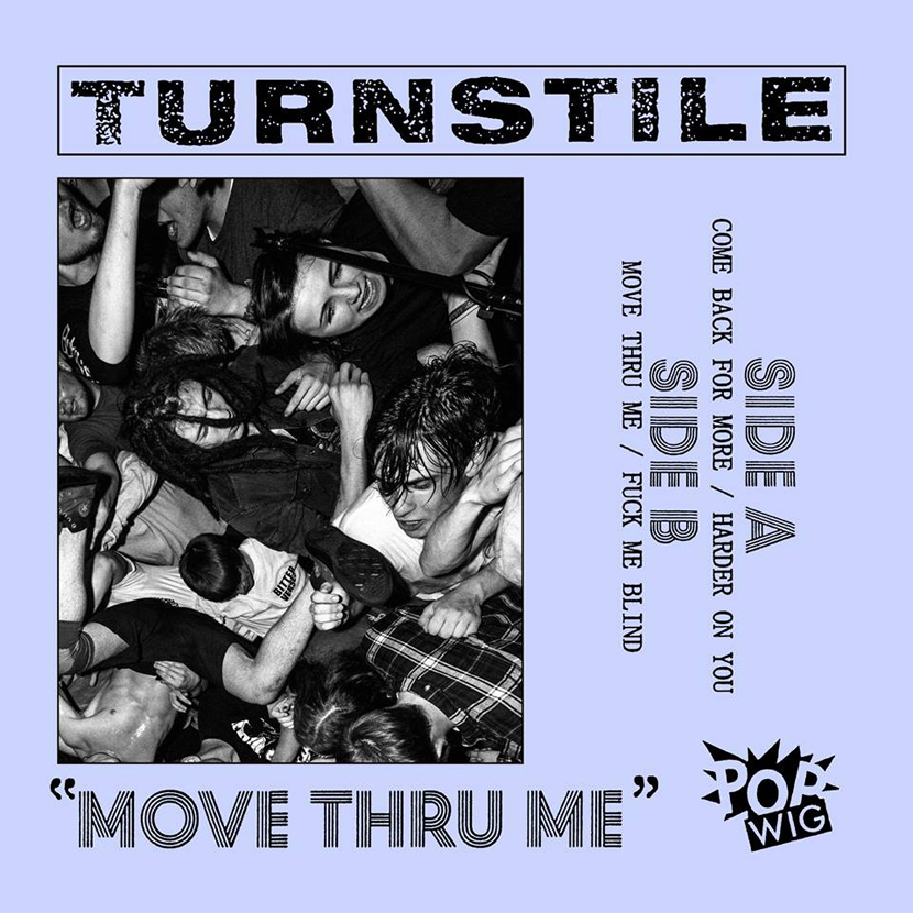 Move Thru Me (Turnstile)