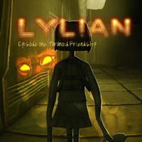 Lylian Episode 1- Paranoid Friendship