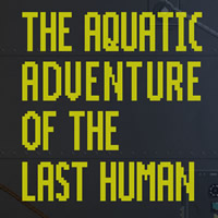 The Aquatic Adventures Of The Last Human PC Game Review