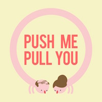 Push Me Pull You Review