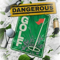 Dangerous Golf Review