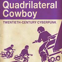 Quadrilateral Cowboy Review