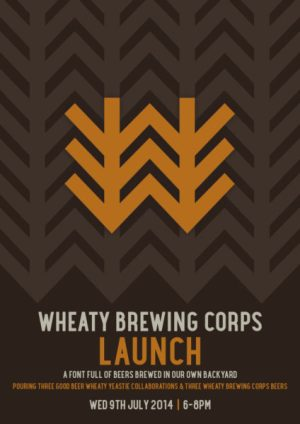 Event poster for launch of Wheaty Brewing Corps on Julo 9