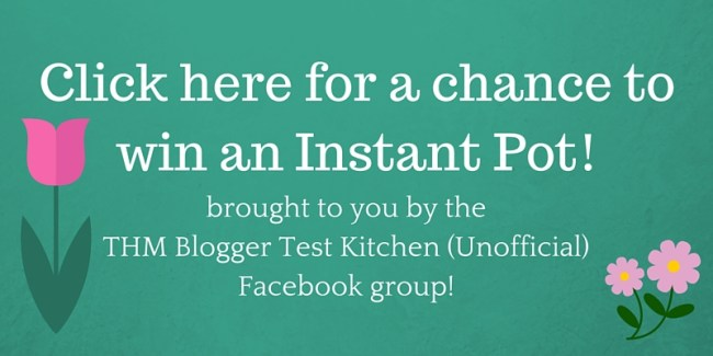 Click here for a chance to win an Instant Pot!