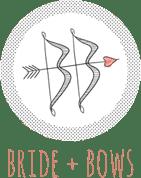 Bride + Bows