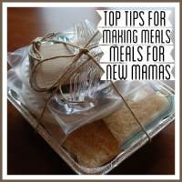 Top Tips for Making Meals for Mamas