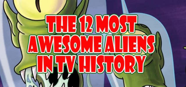Most Awesome TV Aliens