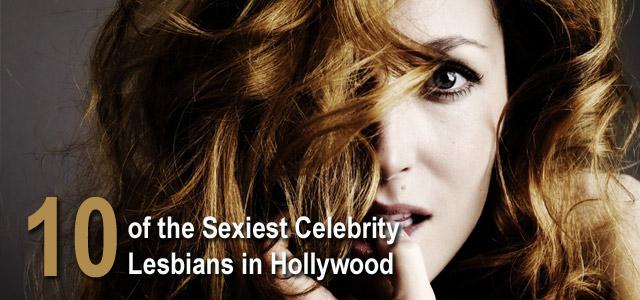 sexiest celebrity lesbians