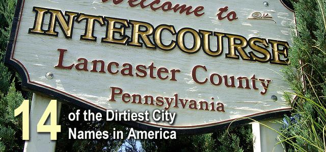 Dirtiest City Names in America