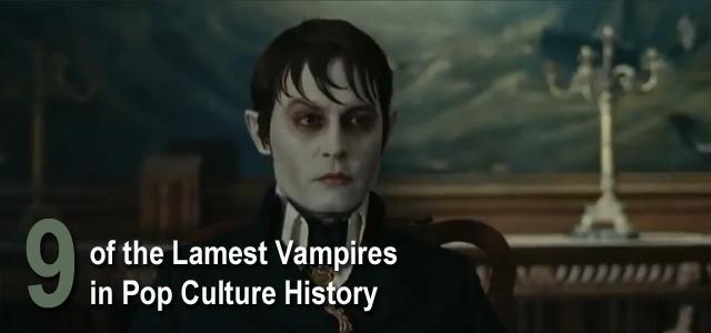 Lamest Vampires Pop Culture