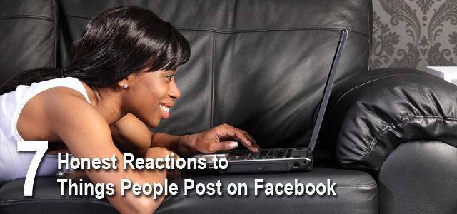 Honest Facebook Reactions