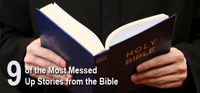Messed Up Stories from the Bible