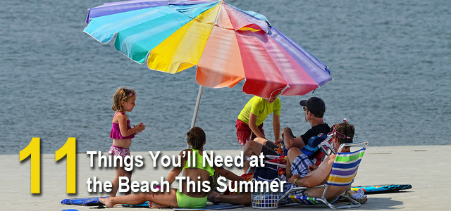 Things you need at the beach summer