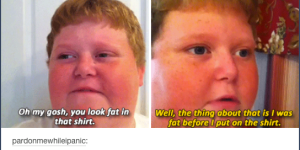 Tumblr's Greatest Hits: 36 Times We Laughed Our Asses Off On Tumblr