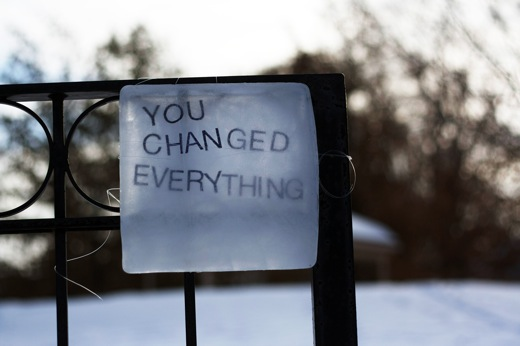 You Changed Everything, Text On Ice - installed in Windsor, Ontario