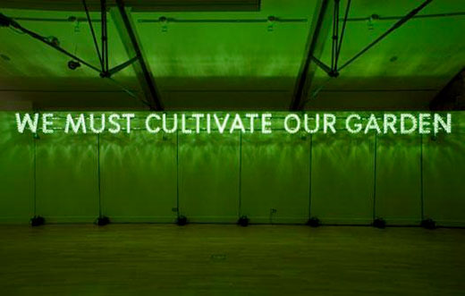 Nathan Coley – We Must Cultivate Our Garden (2007)