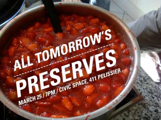 All Tomorrow's Preserves