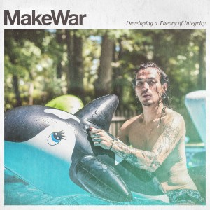 """MakeWar """"Developing A Theory Of Integrity"""""""
