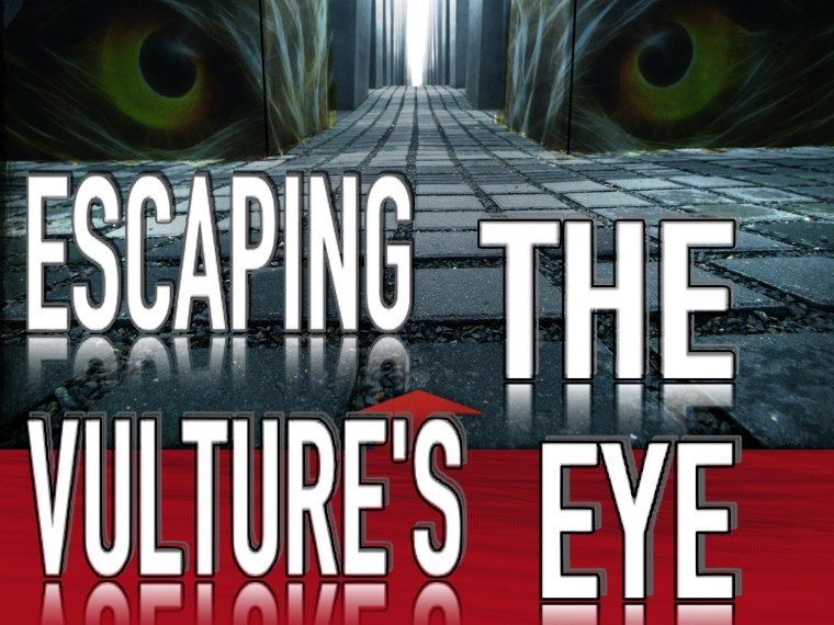Escaping The Vulture's Eye - Sun Oct 25