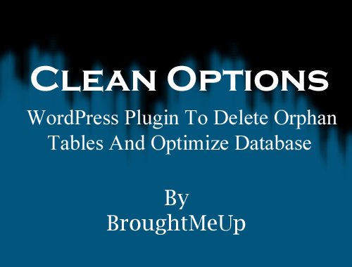 clean options to delete orphan tables and optimize database