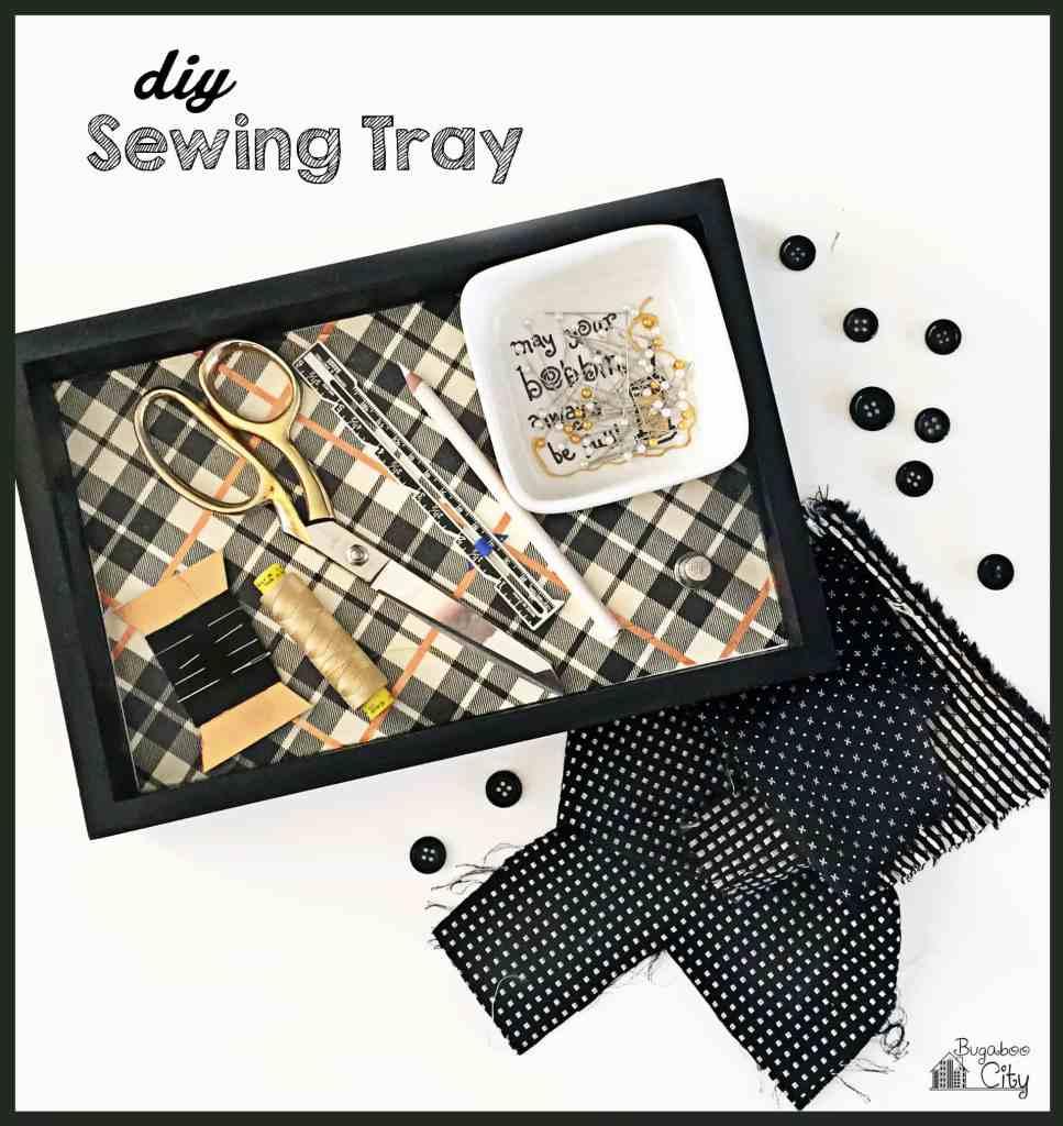 DIY Sewing Tray