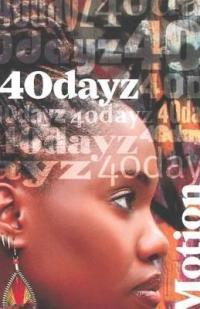 40 Dayz Motion