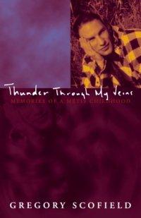 Scofield Thunder Through My Veins