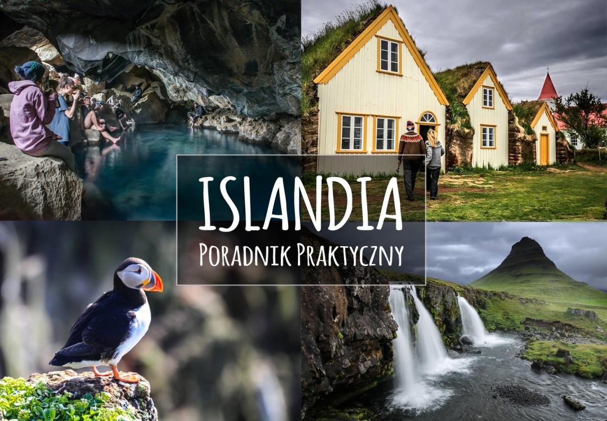 Islandia - 30 rzeczy, które musisz wiedzieć zanim tam pojedziesz