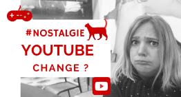 Youtube a changé ?  Youtube c'était mieux avant ?