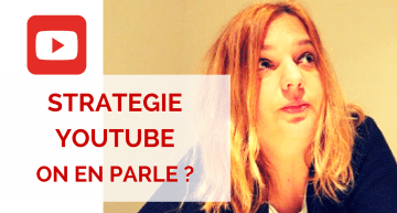 Retours STRATEGIE YOUTUBE – #VLOG EPISODE 9
