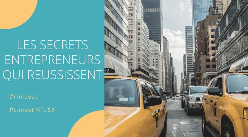 Quels sont les secrets des entrepreneurs qui réussissent ?