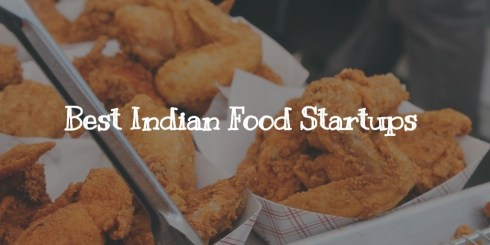 8 Best Food startups of India